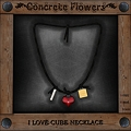 Photos: CONCRETE FLOWERS-I <3 CUBE NECKLACE